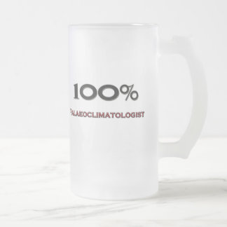 100 Percent Palaeoclimatologist Frosted Glass Beer Mug