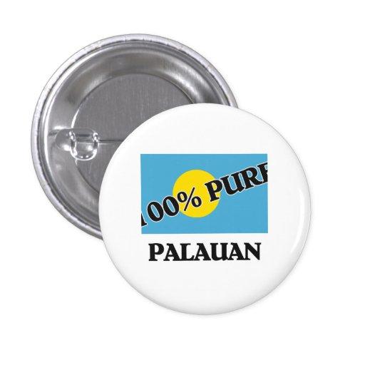100 Percent PALAUAN Pinback Button