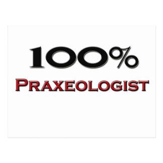 100 Percent Praxeologist Postcard