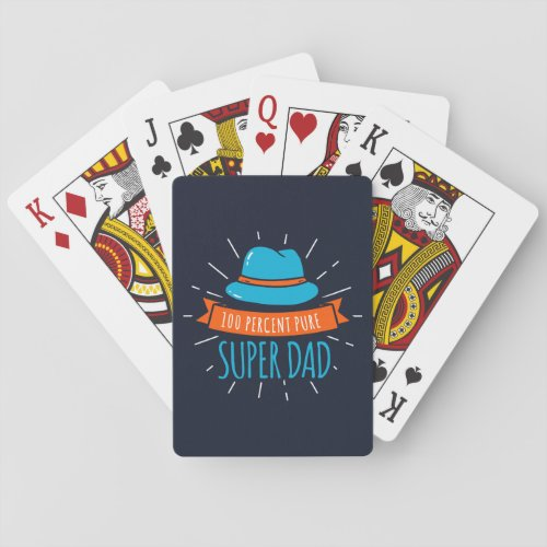 100 Percent Pure Super Dad Modern Fathers Day Playing Cards