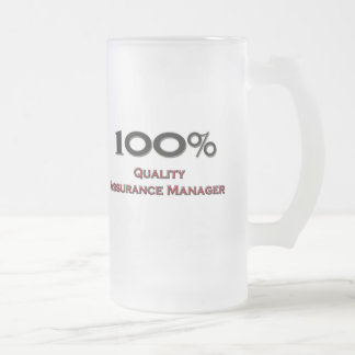 100 Percent Quality Assurance Manager 16 Oz Frosted Glass Beer Mug