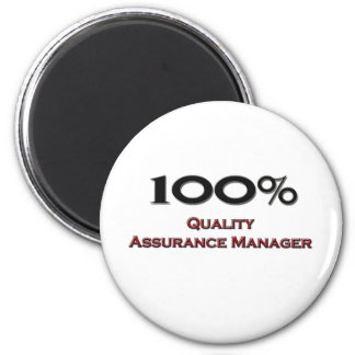 100 Percent Quality Assurance Manager Refrigerator Magnets