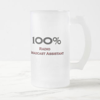 100 Percent Radio Broadcast Assistant Frosted Glass Beer Mug