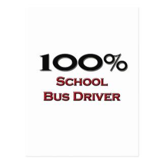 100 Percent School Bus Driver Postcard