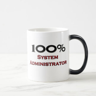 100 Percent System Administrator Magic Mug