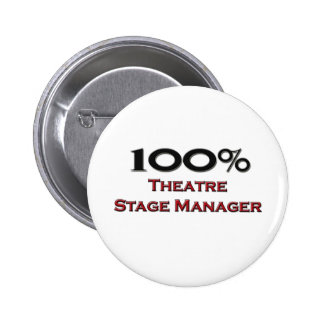 100 Percent Theater Stage Manager Pinback Button