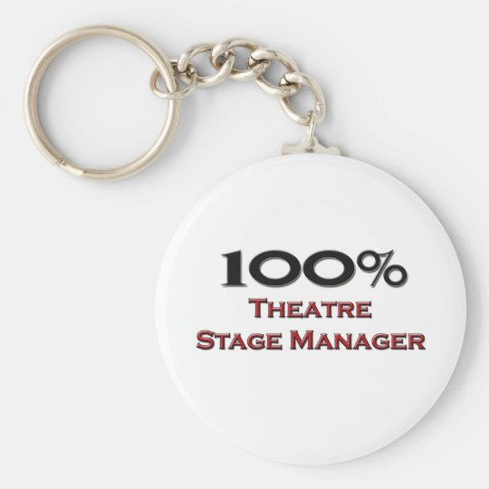 100 Percent Theater Stage Manager Keychain