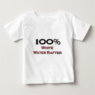 100 Percent White Water Rafter Baby T-Shirt