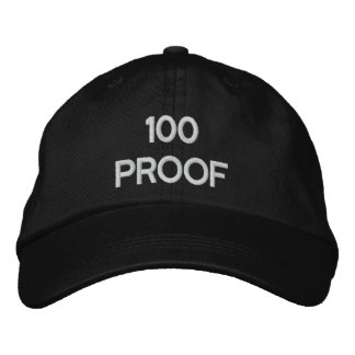 100 proof embroidered baseball cap