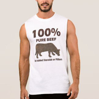 100% Pure Beef No Steroids Sleeveless Shirt