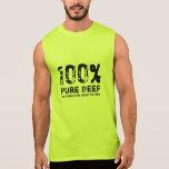 100% Pure Beef Sleeveless T-shirts