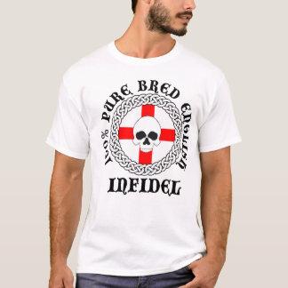 100% Pure Bred English Infidel T-Shirt