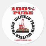 100% Pure Oil Field Trash,Oil Rig Sticker,Oil Classic Round Sticker