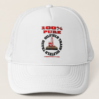 100% Pure OilField Trash,Oil Patch Hat,Oil Rig,Oil Trucker Hat