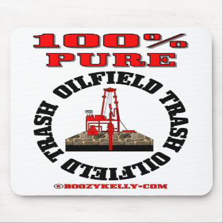 100% Pure Oilfield Trash,Oil Rig Mousepad,Oil Mouse Pad