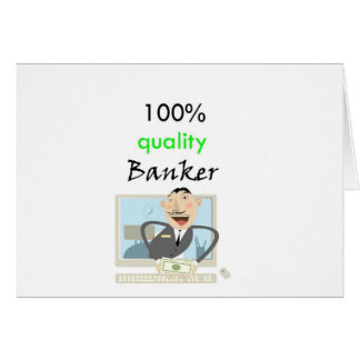 100% quality banker card