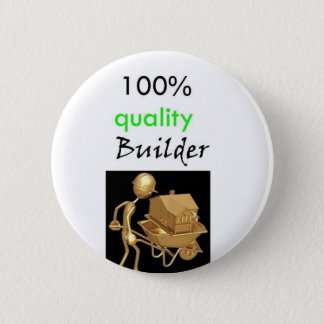 100% quality builder button