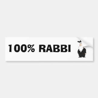 100%  Rabbi bumper sticker
