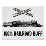 100% Railroad Buff Poster