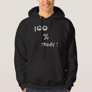 100% ready front plus eyes in the back view hoodie