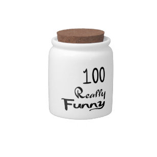 funny birthday candy jars zazzle 100 Year Birthday Ideas 100 really funny birthday designs candy jar