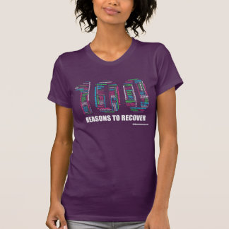100 Reasons to Recover T-Shirt