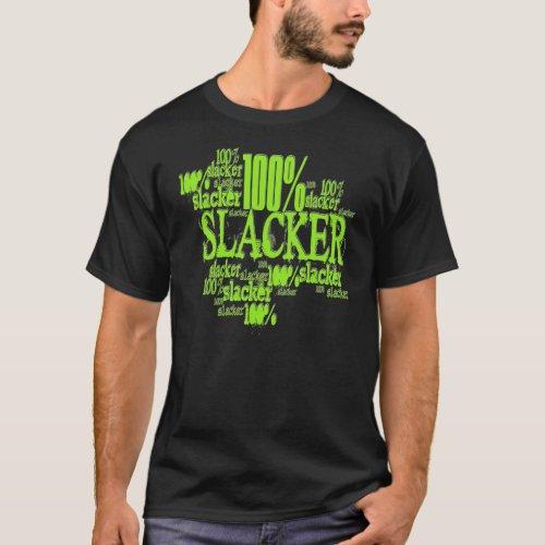 100 Slacker  _ Basic Dark T_Shirt