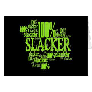 100% Slacker - Notecard Stationery Note Card