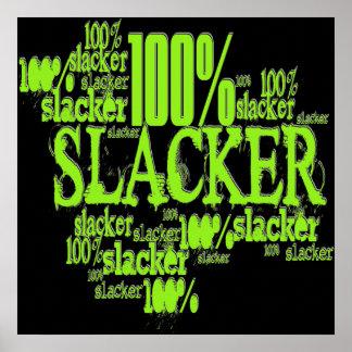 100% Slacker - Poster