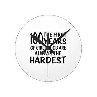 100 The First  Years Birthday Designs Round Clock
