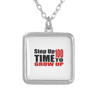 100 Time  To Grow Up Birthday Designs Silver Plated Necklace