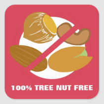 100% Tree Nut Free Nut Allergy Warning Square Sticker