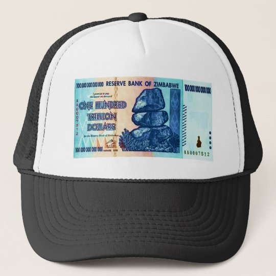 100 Trillion Reasons Trucker Hat