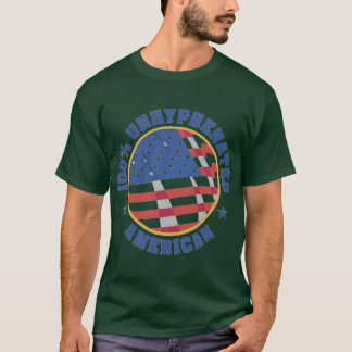 100% UNHYHPENATED American T-Shirt