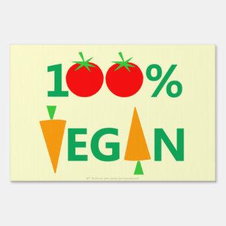 100% Vegan Vegetarian Yard Sign