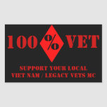 100% Vet Support Vet Nam / Legacy Vets MC Sticker