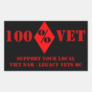 100% Vet Support Vet Nam / Legacy Vets MC Sticker