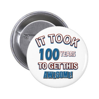 100 year old birthday designs pinback button