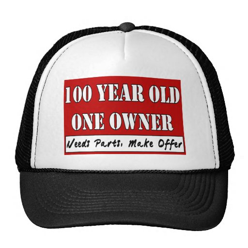 100 Year Old, One Owner - Needs Parts, Make Offer Mesh Hats