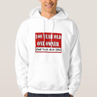 100 Year Old, One Owner - Needs Parts, Make Offer Hoodie