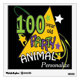 100 Year Old Party Animal Wall Sign Wall Decor