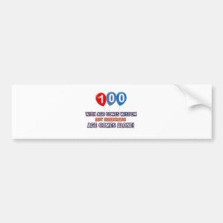 100 year old wisdom birthday designs bumper sticker