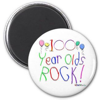 100 Year Olds Rock ! 2 Inch Round Magnet