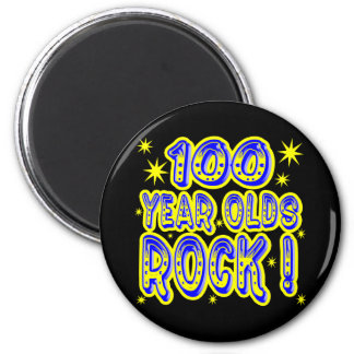 100 Year Olds Rock! (Blue) Magnet