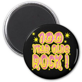 100 Year Olds Rock! (Pink) Magnet