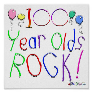 100 Year Olds Rock ! Posters