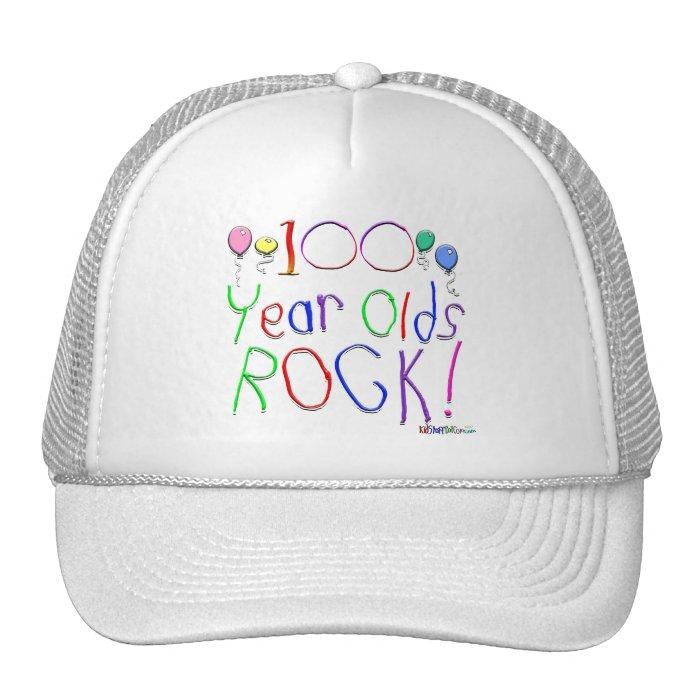 100 Year Olds Rock ! Trucker Hat