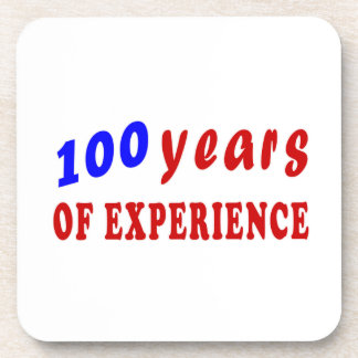 100 years of experience beverage coaster
