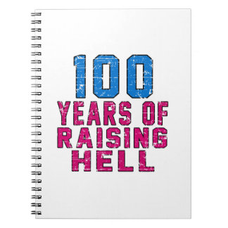 100 Years of raising hell Spiral Notebook