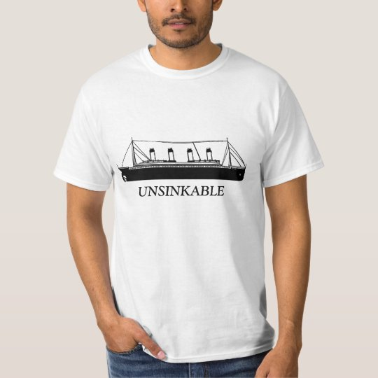 100 years of the unsinkable Titanic T-Shirt